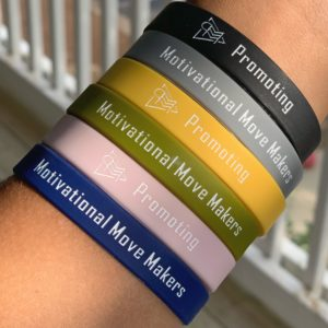Promoting Motivational Move Makers Wristbands