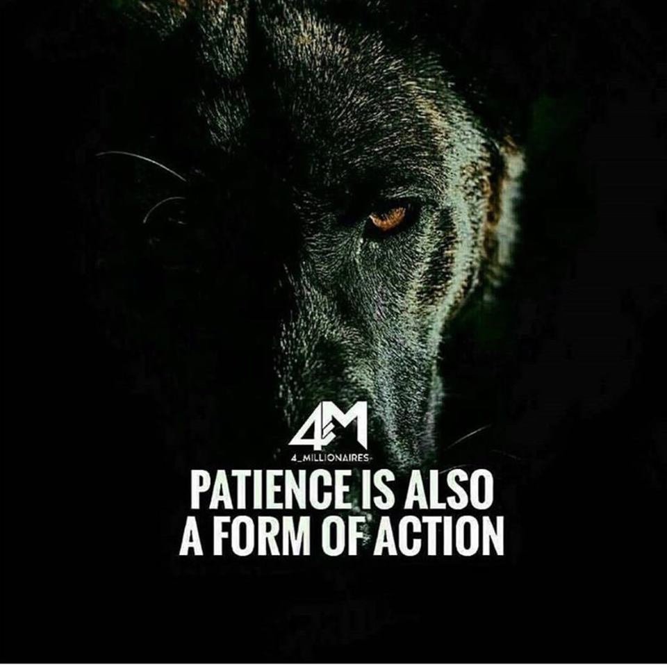 Patience is an action