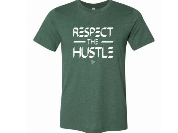 Respect the Hustle T - Forest Green